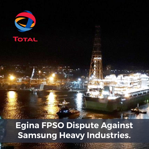 Templars represents Total in the high-profile Egina Dispute against Samsung Heavy Industries Nigeria Limited