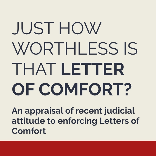 Just how worthless is that letter of comfort?